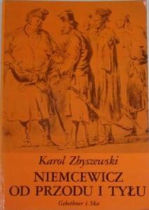 Zbyszewski, Niemcewicz o przodu i tyłu
